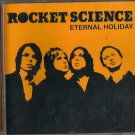 Rocket Science : Eternal Holiday (CD 2004) Modular / 24HR POST
