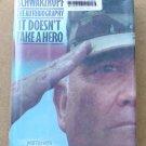 It Doesn't Take A Hero, By Norman Swartzkof