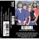 Alabama The Closer You Get Cassette Tape