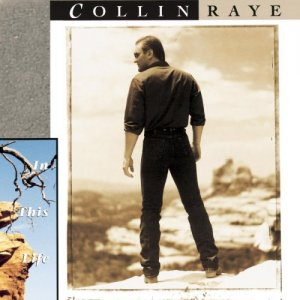 Collin Raye In This Life Cassette Tape