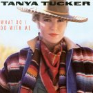 Tanya Tucker What Do I Do With Me Cassette Tape