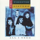 Forester Sisters All I Need Cassette Tape