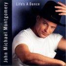 John Michael Montgomery Life's A Dance Cassette Tape