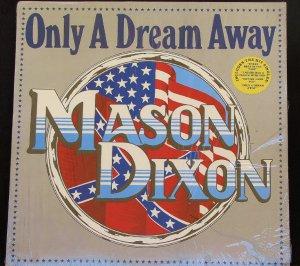 Mason Dixon Only A Dream Away - LP
