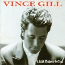 Vince Gill I Still Believe In You Cassette Tape