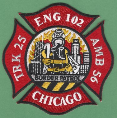 Chicago Fire Department Engine 102 Truck 25 Fire Company Patch