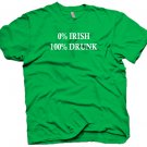 Funny 0% Irish 100% Drunk Party Drinking T-shirt. Size L