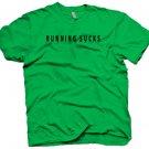 "Funny ""Running Sucks"" running letters t-shirt. Size L"