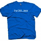 """""""Im CEO bitch"""" funny cool party shirt facebook. Size M"""