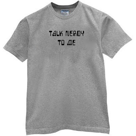 Talk Nerdy To Me t-shirt.  Funny computer geek party humor.  Size L