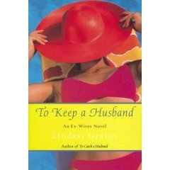 To Keep a Husband by Lindsay Graves
