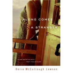 Along Comes a Stranger by Dorie McCullough Lawson