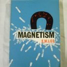 Magnetism by E.W. Lee