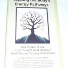 Tapping the Body's Energy Pathways by Dr. Roger Callahan & Joanne Callahan (Paperback)