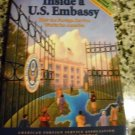 Inside a U.S. Embassy: How the Foreign Service Works for America by Shawn Dorman (2003, Paperback)