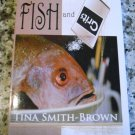 Fish and Grits by Tina Smith-Brown