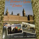 The Student's Guide to London by Larry Lain and Jeff Griffin