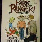 Park Ranger A Book To Color