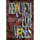 Requiem for Moses (Father Koesler Mystery) by William X. Kienzle (Hardcover - Mar 1996)