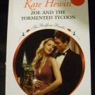 Zoe and the Tormented Tycoon by Kate Hewitt (Paperback) 2010