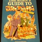 The Alien's Guide to Britain and the British by Jim Watson (Paperback)