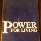 Power for living, 2ND EDITION REVISED,3RD PRINTING NOVEMBER,1984 [Paperback] Jamie Buckingham