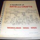 A Handbook of Arts and Crafts (Spiral bound)