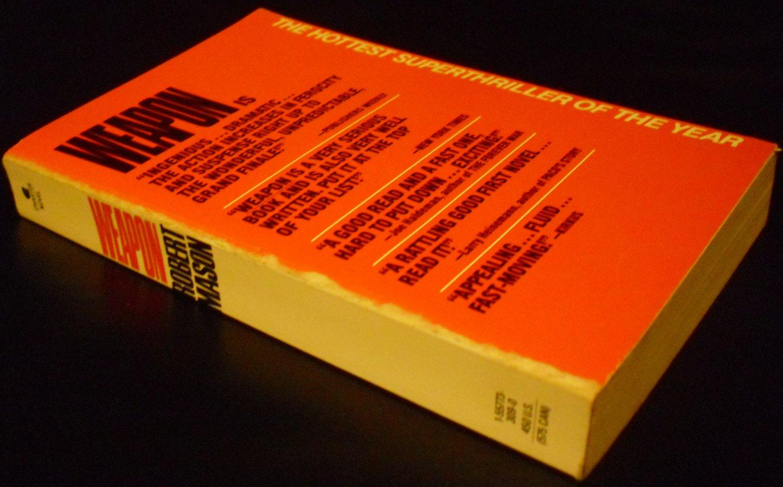 Weapon by Robert Mason (Paperback, 1990)