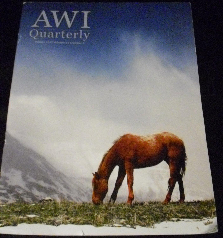 Animal Welfare Institute Quarterly Winter 2012, Vol. 61, No. 1