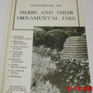 Handbook on Herbs and Their Ornamental Uses (Paperback, 1977)
