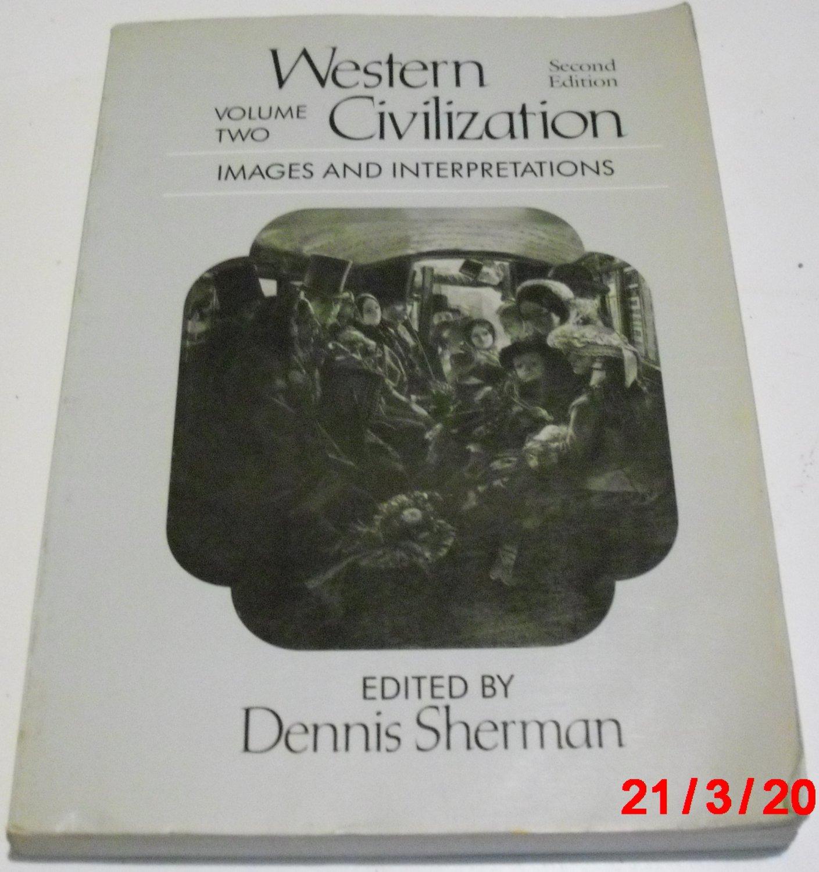 Western Civilization, Images and Interpretations by Dennis Sherman (Paperback, 1987)