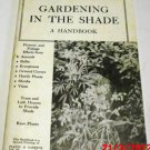 Gardening in the Shade: A Handbook, Plants & Gardens Vol 25 No. 3 (1979 Paperback)