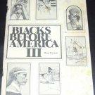 Blacks Before America III by Mark Hyman (Paperback 1982)