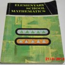 Elementary School Mathematics (Paperback 1971 Edition) by Robert E., et al. Eicholz