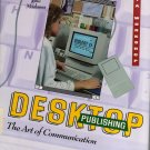 Desktop Publishing: The Art of Communication by John Madama (1993, Hardcover)