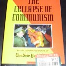The Collapse of Communism by Bernard Gwertzman (Paperback, 1991)