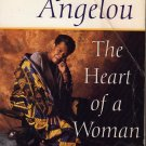 The Heart of a Woman by Maya Angelou (Paperback - May 9, 1997) - Deckle Edge