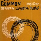 Something in Common, and Other Stories by Langston Hughes (Paperback - Jun 1963)