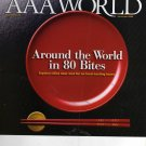 AAA World Magazine March/April 2009 (Around the World in 80 bites)