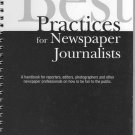 Best Practices for Newspaper Journalists by Robert J. Haiman (Spiral-bound - 2000)