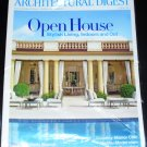 Architectural Digest, June 2011: Open House Stylish Living, Indoors and Out