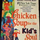 Chicken Soup for the Kid's Soul by Mark Victor Hansen and Irene Dunlap (1998, Paperback)