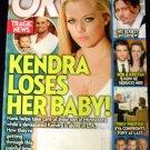 OK MAGAZINE DECEMBER 20, 2010 KENDRA LOSES HER BABY