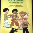 Easy Does It Cook Book For Girls and Boys by Elizabeth Wannen (Paperback 1975)