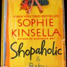 Shopaholic & Baby (Shopaholic Series) by Sophie Kinsella (Apr 28, 2009, Paperback)