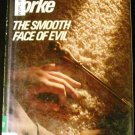 The Smooth Face of Evil by Margaret Yorke (1984, Hardcover)