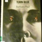 Liars and Tyrants and People Who Turn Blue by Barbara Paul (May 1980)