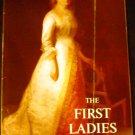 The First Ladies by Margaret Brown Klapthor (Mar 1996)