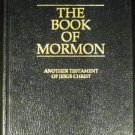 The Book of Mormon: Another Testament of Jesus Christ by Joseph Smith (1981 Hardcover)