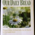 Our Daily Bread- March, April, May 2010